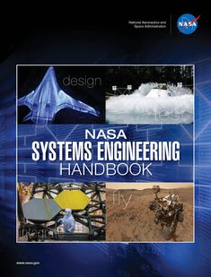 Buy NASA Systems Engineering Handbook: - Full Color Version by NASA and Read this Book on Kobo's Free Apps. Discover Kobo's Vast Collection of Ebooks and Audiobooks Today - Over 4 Million Titles! Mechatronics Engineering, Mechanical Engineering Design, Aerospace Engineering, Electrical Engineering, Science Education, Data Science, Science And Technology, Nasa, Aircraft Maintenance Engineer