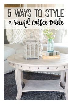 5 Ways to Style a Round Coffee Table