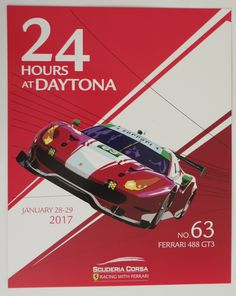 New 2017 Ferrari 488 No. 63 photo hero card inch from the 24 hours of Daytona 24 Hours Of Daytona, Daytona 24, Ferrari 488, Racing, Hero, Rolex, Cards, Fashion, Running