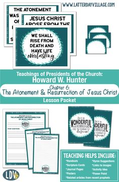 """Relief Society lesson helps for Howard W. Hunter Ch. 6: """"The Atonement and Resurrection of Jesus Christ"""" Beautiful handouts for Easter!"""