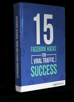 Free: The 15 Eye-Opening Facebook Hacks for Truck Loads of Viral Traffic