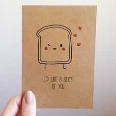 Butter them up with this cheeky card! I mean, how can someone resist a toasty warm and buttery piece of goodness? I really dont know.  Blank on