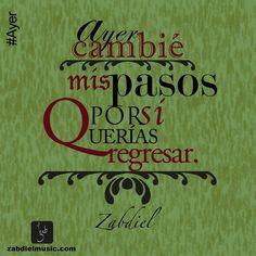 Quote│Citas - #Quote - #Citas - #Frases #Zabdiel Ayer