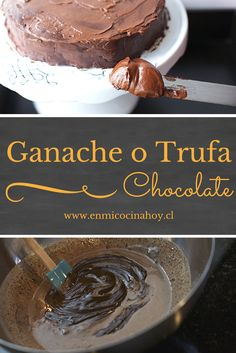 Learn how to make the ganache chocolate or truffle to fill and cover cakes. Chilean Desserts, Chilean Recipes, Other Recipes, Sweet Recipes, Cake Recipes, Nutella Oreos, Meringue, Choco Chocolate, Homemade Sweets