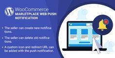 WordPress WooCommerce Marketplace Web Push Notification - https://codeholder.net/item/wordpress/wordpress-woocommerce-marketplace-web-push-notification