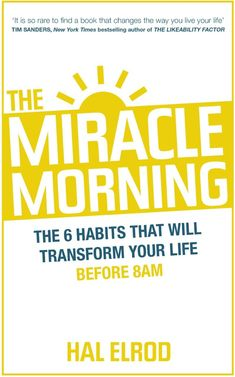 Hal Elrod's book The Miracle Morning