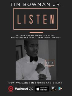 "Tim Bowman, Jr. releases his second project ""Listen"" featuring hit single ""I'm Good."" on May 6, 2016 produced by Rodney ""Darkchild"" Jerkins. #GospelMusic #TimBowmanJr #May2016Releases #ImGood #Listen"