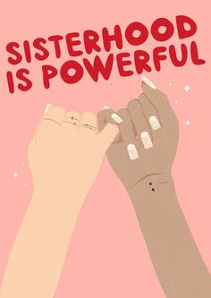 Apr 2020 - Buy Sisterhood Is Powerful, Digital Art (Giclée) by Tess Shearer on Artfinder. Discover thousands of other original paintings, prints, sculptures and photography from independent artists. Go Greek, Greek Life, Quote Girl, Cute Good Morning Texts, Feminism Quotes, Body Confidence, Confidence Quotes, Confidence Building, Girl Empowerment