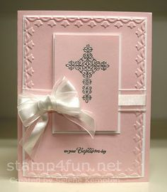 Stamp 4 fun with Selene Kempton: Pirouette Pink Baptism Card ~ Embossing 101 Confirmation Cards, Baptism Cards, Kids Cards, Baby Cards, First Communion Cards, Christian Cards, Wedding Card Templates, Wedding Cards, Embossed Cards