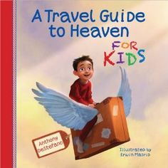 A Travel Guide to Heaven for Kids [Hardcover]i.     I brought this book for my grandkids after my husband  (Poppy) died. They love it. It gives them something to look at and understand.