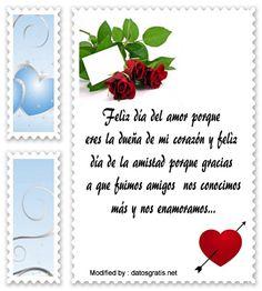enviar postales del dia del amor y la amistad,enviar frases y tarjetas del dia del amor y la amistad: http://www.datosgratis.net/preciosas-frases-de-san-valentin-para-whatsapp/