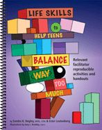 Life Skills to Help Teens Balance Way Too Much