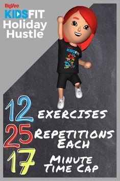 Do the Hy-Vee KidsFit Holiday Hustle on 12-25-17 with 12 EXERCISES, 25 REPS EACH, UNDER 17 MINUTES! Under 17, Toddler Play, Hustle, Exercises, Holiday, Kids, Fictional Characters, Children, Vacations