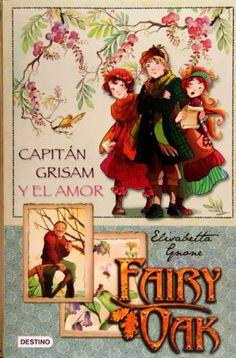 Fairy Oak: capitán Grisam y el amor de Elisabetta Gnone http://www.amazon.es/dp/8408087274/ref=cm_sw_r_pi_dp_dat1ub0T9PGJE