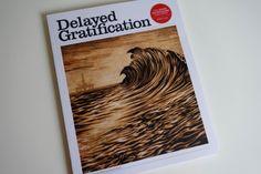#delayedGratification #issue20 #2015 #worthwaiting4