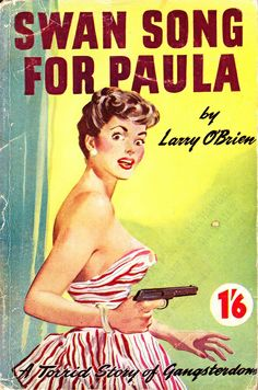 """Swan Song for Paul"" by Larry O'Brien.  1950's Vintage Pulp Fiction Paperback Book Cover Art."