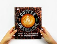 Awesome gift for a coffee lover: The Coffee Obsession book with more than 100 global coffee recipes.  | Cool Mom Eats holiday gift guide 2015