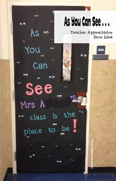 25 Teacher Appreciation Door Ideas from OneCreativeMommy.com {As You Can See . . . Mrs. ????s Class is the Place to Be!}