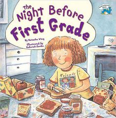 The Night Before First Grade - Read | We Give Books