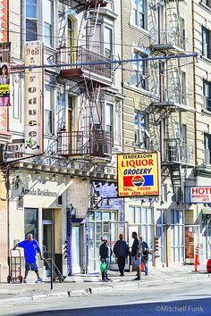 The Tenderloin District, San Francisco By Mitchell Funk www.mitchellfunk.com