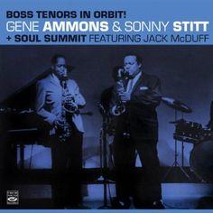 Gene Ammons - Boss Tenors In Orbit/Soul Summit