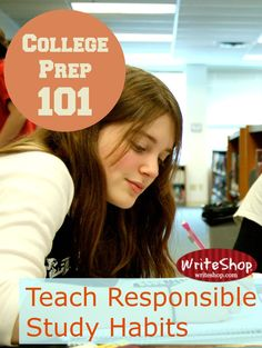 College Prep 101 | Responsible Study Habits - It's a myth that procrastinators work better under pressure. so teach good study habits while they're still in high school.