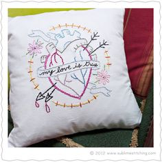 Sublime Stitching's My Love is True Pattern. Gotta love anatomically correct hearts . . . with arrows through it.