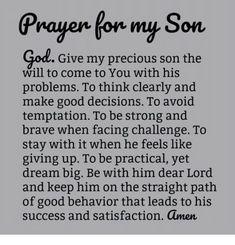 Prayer For Son, Prayer For My Children, Prayer For Family, Faith Prayer, Power Of Prayer, Son Quotes, Prayer Quotes, Quotes For Kids, Faith Quotes