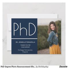 Shop PhD degree Photo Announcement Blue White created by Holidayday. Phd Graduation, Graduation Announcement Cards, Photo Blue, Graduation Pictures, Grad Parties, Blue And White, Celebrities, Popular, Occupational Therapy