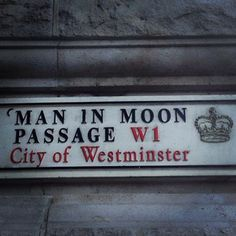 Brilliant name of a passage in #london #maninmoon #westminster #ilovelondon #regentstreet by @beeswax1984