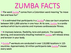 Giving you an insight on the FUN FACTS of ZUMBA!!!