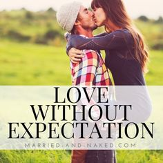 "Love your spouse freely and without expectation of something in return. ""Love without expectation. Happy Marriage Quotes, Inspirational Marriage Quotes, Best Marriage Advice, Dating Advice For Men, Marriage Relationship, Happy Quotes, Funny Quotes, Positive Quotes, Relationships"