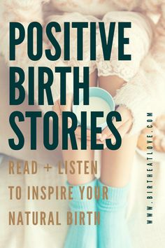 Get a cup of tea and get comfy to enjoy this collection of positive birth stories to inspire your natural childbirth. Read and listen to these inspirational birth experiences and learn from mothers who have been there. Includes home birth, natural hospital births, birth center births , water births and unassisted births. Enjoy!
