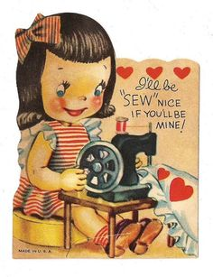 Vintage valentine greeting card / girl & old fashioned sewing ...