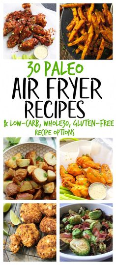 """Air fryers are all the rage right now and we think for good reason! Despite the word """"fried"""" no extra oil is needed and you can make healthy Paleo or low-carb meals sides or vegetables crispy AND quickly! These 30 Paleo Air Fryer recipes are Air Fryer Recipes Gluten Free, Low Carb Recipes, Diet Recipes, Healthy Recipes, Primal Recipes, Vegetarian Recipes, Air Fryer Recipes No Oil, Quick Paleo Meals, Air Fryer Recipes Vegetables"""
