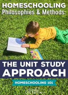 Homeschooling Philosophies and Methods: Unit Studies