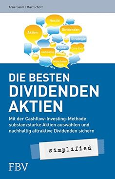 The best dividend shares simplified: With the cash flow … Trade Finance, Finance Business, Financial Instrument, Budget Planer, Day Trader, Best Selling Books, Online Jobs, Extra Money, Budgeting
