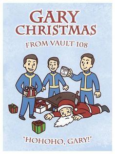 Gary Christmas #Fallout