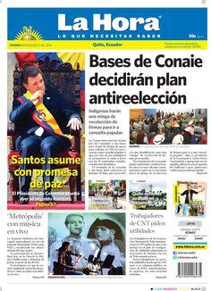 Santos asume con promesa de paz, Bases de Conaie decidirán plan antireelección, Rediseñan ciclovías, Quito defiende su título en turismo, 'Metrópolis' con música en vivo, Trabajadores de CNT piden utilidades.