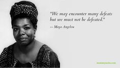 Strength from Maya Angelou