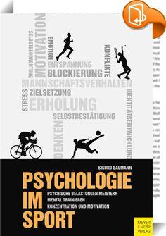 Psychologie im Sport    ::  Die komplexen Vorgänge im Körper sind auch beim Sport durch die Psyche gesteuert. Die Beschreibung psychodiagnostischer Verfahren zeigt, dass sportpsychologische Einflussnahme systematisch erlernt werden kann. Anliegen des Buches ist es, dass sich SportlerInnen und TrainerInnen der praxisorientierten Hilfestellung der Sportpsychologie bewusst werden. Durch die Psychologie können SportlerInnen Wege finden, den Umgang mit psychischer Belastung zu erlernen. An ...
