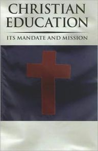 Christian Education: Its Mandate and Mission Christian School, Teaching Tools, Classroom, Thoughts, Education, Books, Heartland, Ideas, Class Room