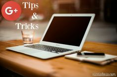 Google+ Tips and Tri