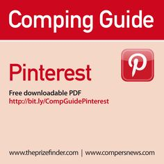 A detailed guide to getting started with Pinterest - and how to find and enter competitions. Available for FREE at www.compersnews.com/comping-guides/CompingGuide_Pinterest.pdf