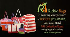 Richie Bags is representing India in the Buyer-Seller Meet at #Bogota. Visit us at Hotel NH Collection Royal on 29th-30th March'17 to go through our exclusive collections.  #Event2017 #Colombia #BusinessDelegation #Carrera #Bags #GoGreen