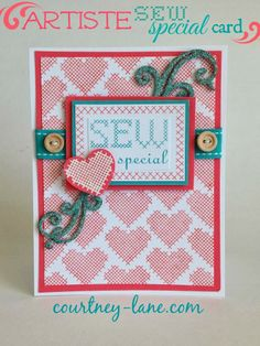 You are Sew Special card made using the Artiste cartridge and the January Stamp of the Month.