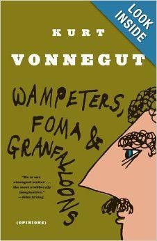 Wampeters, Foma & Granfalloons: (Opinions): Kurt Vonnegut: 9780385333818: Amazon.com: Books
