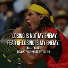 Nadal Quote #nadal #tennis #quote
