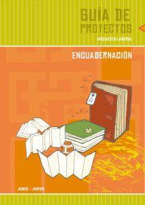 6 Manuales de encuadernación gratuitos (en PDF), descarga directa - 6 Manual free bookbinding (PDF), direct download