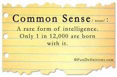 definitions | Funny definitions -common sense